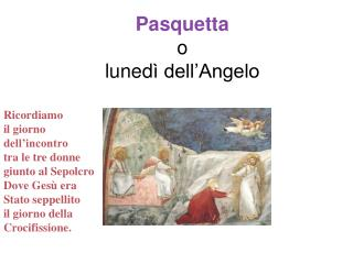 Pasquetta o  luned ì dell'Angelo