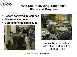 40m Dual Recycling Experiment Plans and Progress