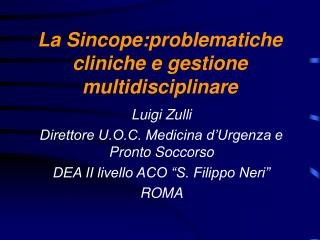 La Sincope:problematiche cliniche e gestione multidisciplinare