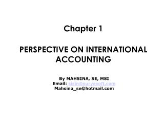 PERSPECTIVE ON  INTERNATIONAL ACCOUNTING