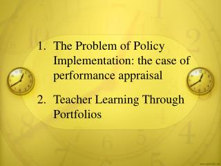 1.	The Problem of Policy Implementation: the case of performance appraisal