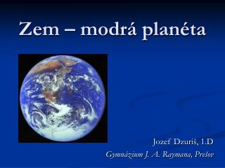 Zem – modrá planéta
