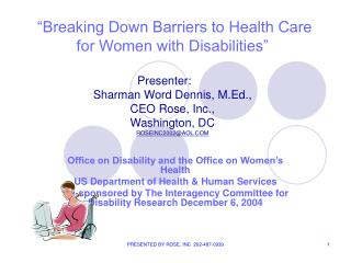 Office on Disability and the Office on Women�s Health US Department of Health & Human Services