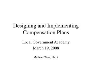 Designing and Implementing Compensation Plans