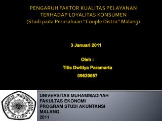 UNIVERSITAS MUHAMMADIYAH FAKULTAS EKONOMI  PROGRAM STUDI AKUNTANSI MALANG 2011