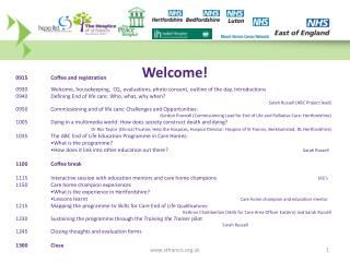 'The  Hert  of Care End of Life in Care Homes in Hertfordshire' 25 th  September 2012