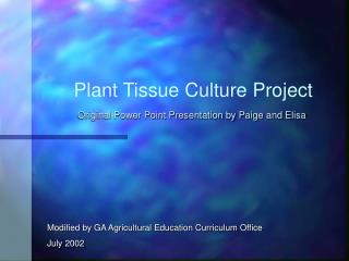 Plant Tissue Culture Project