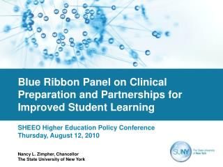 Blue Ribbon Panel on Clinical Preparation and Partnerships for Improved Student Learning