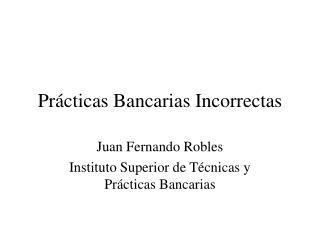 Pr cticas Bancarias Incorrectas