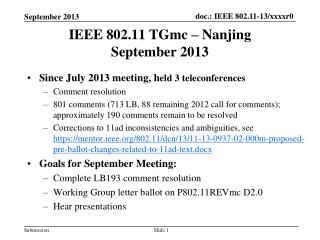 IEEE 802.11 TGmc – Nanjing September 2013