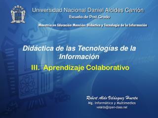 Didáctica de las Tecnologías de la Información III.  Aprendizaje Colaborativo