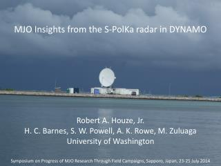 MJO Insights from the  S-PolKa radar in  DYNAMO