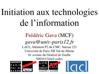Initiation aux technologies de l�information