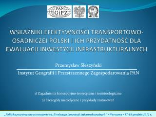 Przemysław Śleszyński Instytut Geografii i Przestrzennego Zagospodarowania PAN