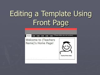 Editing a Template Using Front Page