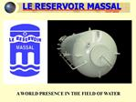 LE RESERVOIR MASSAL