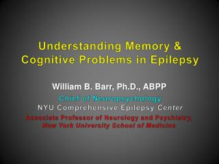 Understanding Memory & Cognitive Problems in Epilepsy