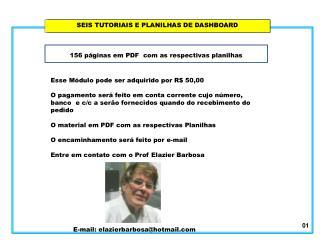 SEIS TUTORIAIS E PLANILHAS DE DASHBOARD