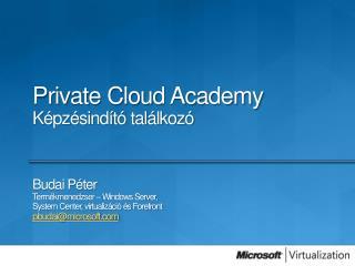 Private Cloud Academy Képzésindító találkozó