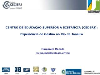 CENTRO DE EDUCAÇÃO SUPERIOR A DISTÂNCIA (CEDERJ): Experiência de Gestão no Rio de Janeiro