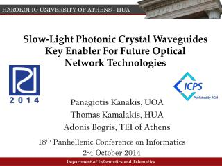 Slow-Light Photonic Crystal Waveguides Key Enabler For Future Optical  Network Technologies