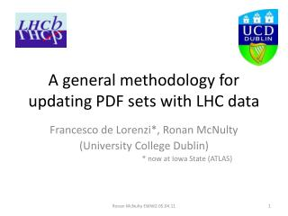 A general methodology for updating PDF sets with LHC data