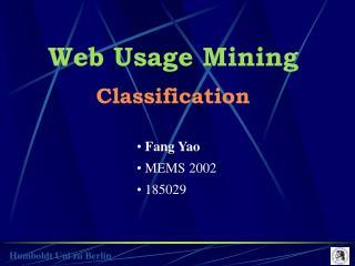 Web Usage Mining Classification