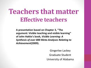 Teachers that matter Effective teachers