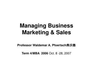 Managing Business Marketing & Sales