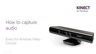 How  to  capture audio