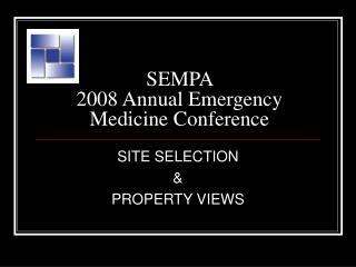 SEMPA  2008 Annual Emergency Medicine Conference