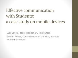 Effective communication  with Students:  a case study on mobile devices