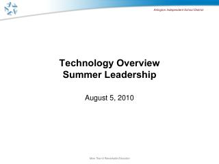 Technology Overview Summer Leadership