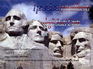 I presidenti più influenti degli Stati Uniti