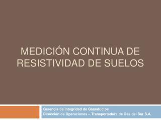 MEDICI N CONTINUA DE RESISTIVIDAD DE SUELOS