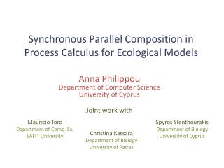 Synchronous Parallel Composition in Process Calculus for Ecological Models