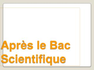 Apr�s le Bac Scientifique