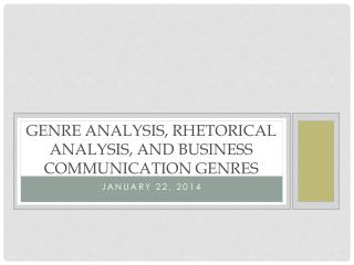 rhetorical and genre analysis Genre analysis 1 this genre alsofollows the acceptable rhetorical structure recent trends in research move and step analysis of other genres.