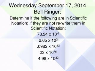 Wednesday September 17, 2014 Bell Ringer: