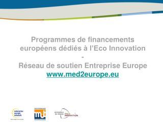 Programmes de  financements européens dédiés à l'Eco Innovation -