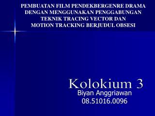 PEMBUATAN FILM PENDEKBERGENRE DRAMA  DENGAN MENGGUNAKAN PENGGABUNGAN  TEKNIK TRACING VECTOR DAN
