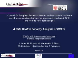 A Data Centric Security Analysis of ICGrid FORTH ICS, University of Cyprus and