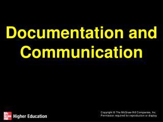 Documentation and Communication