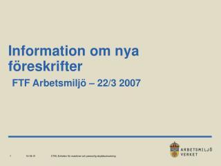 Information om nya f reskrifter  FTF Arbetsmilj    22