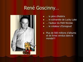Ren  Goscinny