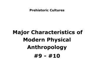 Prehistoric Cultures