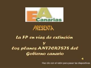 La FP en vías de extinción  y  los planes ANTICRISIS del Gobierno canario