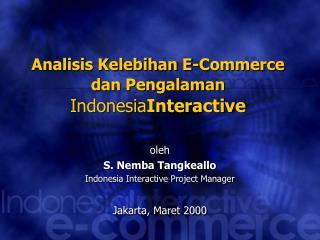 Analisis Kelebihan E-Commerce  dan Pengalaman  Indonesia Interactive