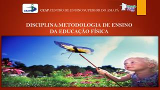 CEAP : CENTRO DE ENSINO SUPERIOR DO AMAPÁ