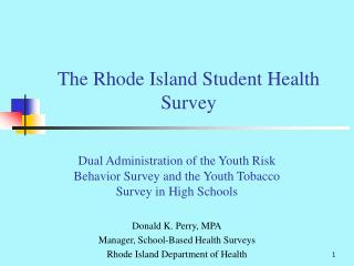 The Rhode Island Student Health Survey